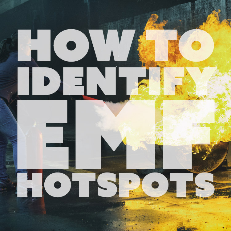 How to Identify EMF Hotspots