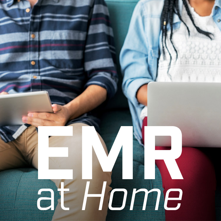 EMR at Home