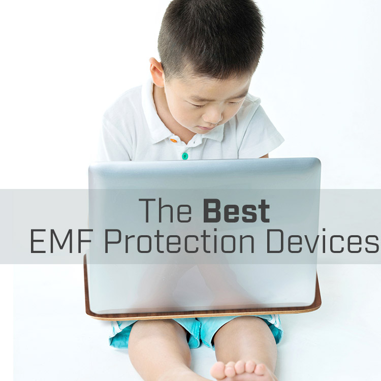 Best EMF Protection Devices
